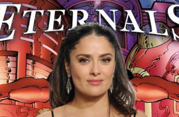 Salma Hayek; The Eternals