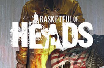 BASKETFUL OF HEADS; Hill House Comics