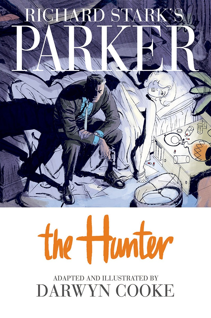 Comic Rewind: Richard Stark's Parker Vol. 1: The Hunter