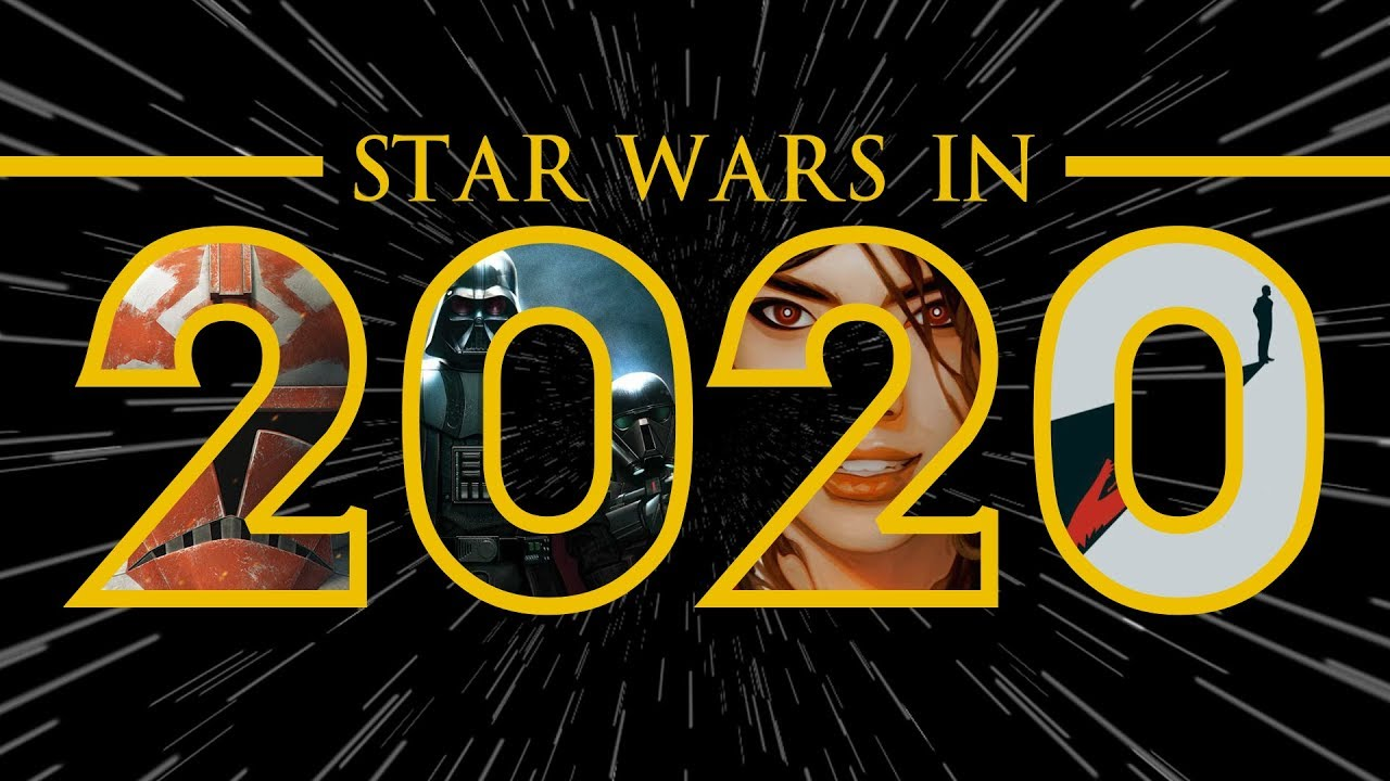 Everything Star Wars Fans Can Expect In 2020!