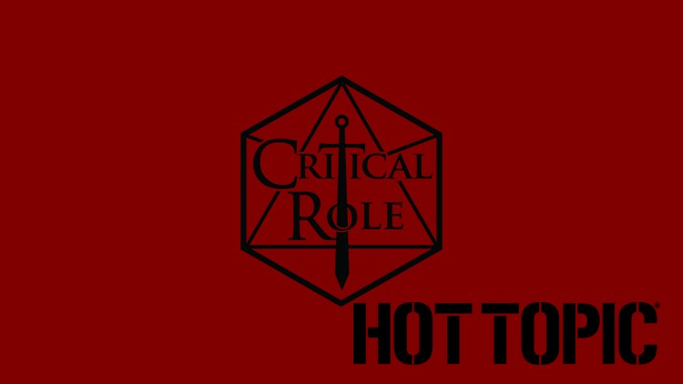 Critical Role Merchandise  Comes to Hot Topic!