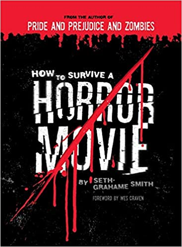 THS Fright-A-Thon: How To Survive A Horror Movie  Book Review