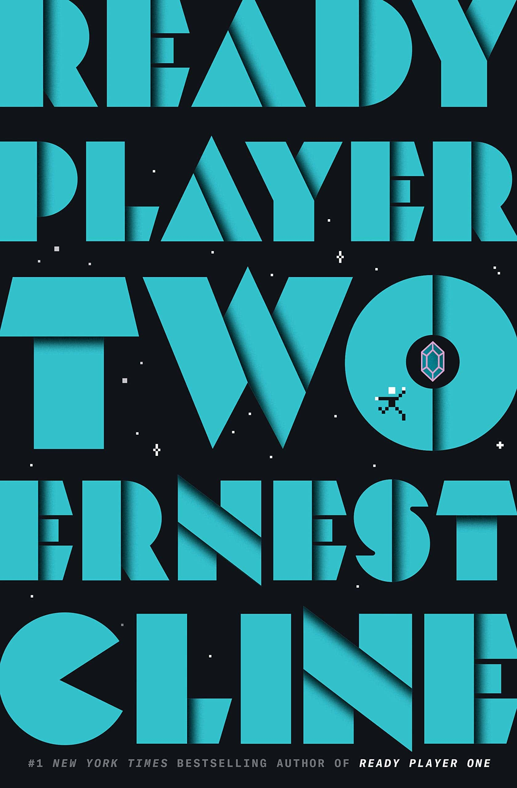 Ready Player Two Novel by Ernest Cline Ready to Play Now