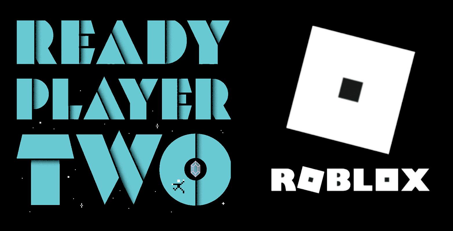 mnnxlavk5woiim https thathashtagshow com 2020 11 23 ready player two gets roblox scavenger hunt