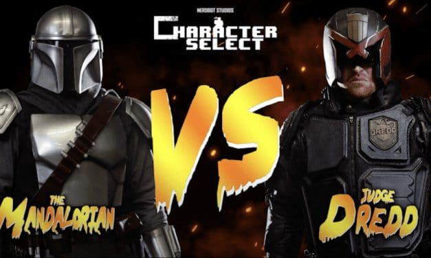 """Character Select"" Episode 3, Mandalorian vs. Judge Dredd  Presented By Nerdbot Studios"