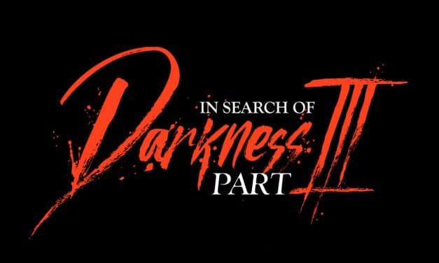 1980's Horror Documentary In Search Of Darkness Part III In Development