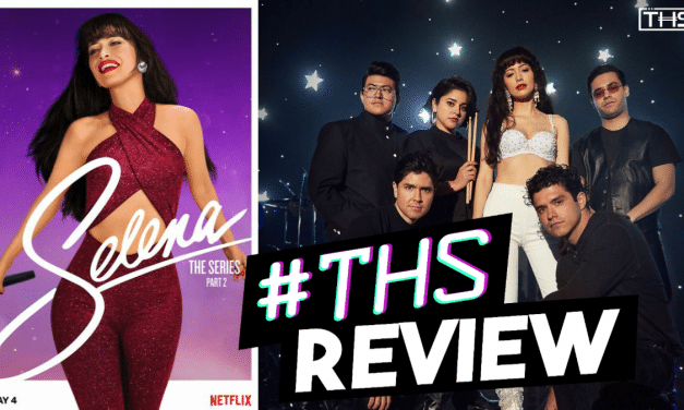 [Review] Netflix's Selena: The Series Part 2 Still Holds The Songstress' Story Close To The Chest